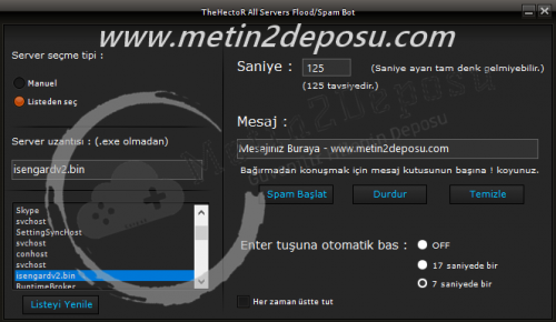 Link: https://www.oyunturk.org/konu/metin2-pvp-flood-spam-bot-chat-bot.98/